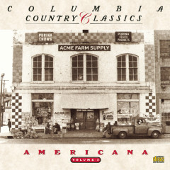 Columbia Country Classics Volume 3:  Americana - Various Artists