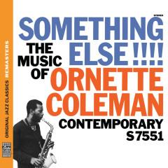 Something Else!!! The Music of Ornette Coleman [Original Jazz Classics Remasters] - Ornette Coleman