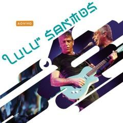 Lulu Santos (Ao Vivo) - Lulu Santos