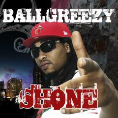 Shone - Ballgreezy
