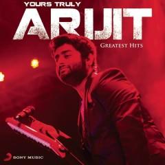 Yours Truly Arijit - Arijit Singh