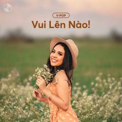 Vui Lên Nào! - Various Artists