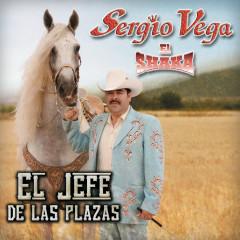 El Jefe De Las Plazas - Sergio Vega