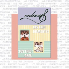 Enlaces Los Tres Ases - Los Tres Diamantes - Los Tres Ases, Los Tres Diamantes