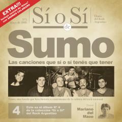 Sí o Sí - Diario del Rock Argentino - Sumo - SUMO