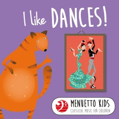 I Like Dances! (Menuetto Kids - Classical Music for Children) - Various Artists