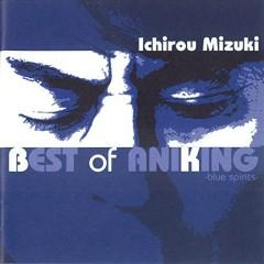 Ichiro Mizuki Best of Aniking -Blue Spirits- CD1
