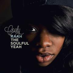 Raah The Soulful Yeah - Coely
