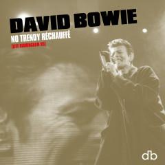 No Trendy Réchauffé (Live Birmingham 95) - David Bowie