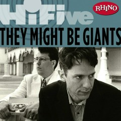 Rhino Hi-Five: They Might Be Giants - They Might Be Giants