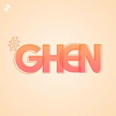 #Ghen