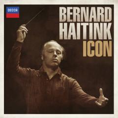 Bernard Haitink: Icon - Bernard Haitink