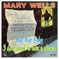 Bye Bye Baby - Mary Wells