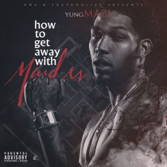 How to Get Away with Murder - Yung Mazi
