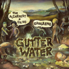 Gutter Water - Gangrene