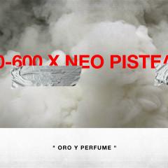 Oro y Perfume - Neo Pistea, 0-600
