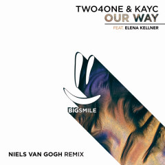 Our Way (Niels Van Gogh Remix) - Two4One, Niels van Gogh, Elena Kellner, KayC
