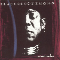 Peacemaker - Clarence Clemons