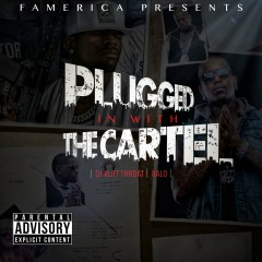 Plugged in with the Cartel - Ralo, DJ Kutt Throat