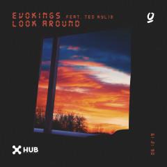 Look Around (feat. Teo Kylix) - Evokings, Teo Kylix