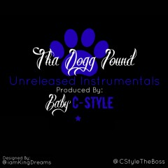 Tha Dogg Pound Unreleased Instrumentals - Baby C-Style, Tha Dogg Pound