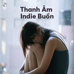 Thanh Âm Indie Buồn