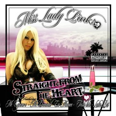 Straight from the Heart - Miss Lady Pinks