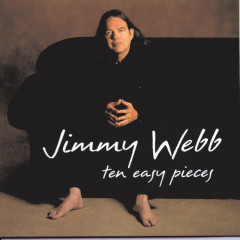 Ten Easy Pieces - Jimmy Webb