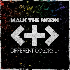 Different Colors EP - Walk The Moon