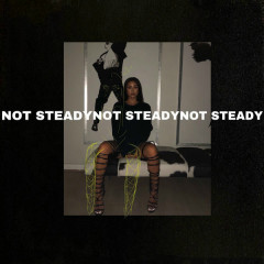 Not Steady (Single)