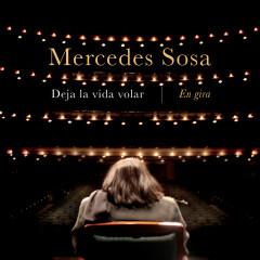 Deja la Vida Volar  -  En Gira - Mercedes Sosa