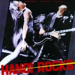 Bangkok Shocks, Saigon Shakes, Hanoi Rocks - Hanoi Rocks