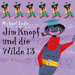 Jim Knopf und die Wilde 13 - Michael Ende