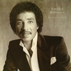 Yes It's You Lady - Smokey Robinson