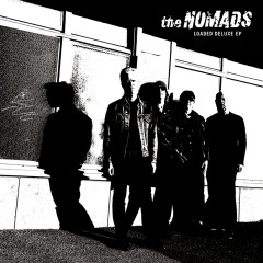 Loaded Deluxe EP - The Nomads