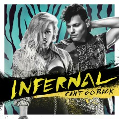 Can't Go Back - Infernal