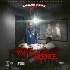 Move in Silence - Chucho, Kike