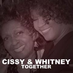 Cissy & Whitney Together - Cissy Houston, Whitney Houston