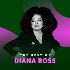 Những Bài Hát Hay Nhất Của Diana Ross - Diana Ross
