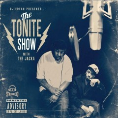 The Tonite Show with The Jacka - The Jacka, DJ.Fresh