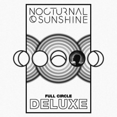Full Circle (Deluxe) - Nocturnal Sunshine, Maya Jane Coles