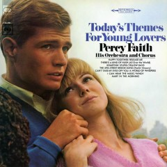 Today's Themes for Young Lovers - Percy Faith & His Orchestra and Chorus