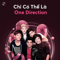 Chỉ Có Thể Là One Direction - One Direction