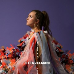 Tell Nobody (Single) - Etta Zelmani
