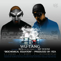 Biochemical Equation - Wu-Tang Clan, RZA, MF Doom