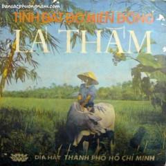 Tình Đất Đỏ Miền Đông (Cải Lương) - Thanh Sang, Mỹ Châu, Lệ Thủy
