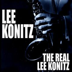 The Real Lee Konitz (Live) - Lee Konitz