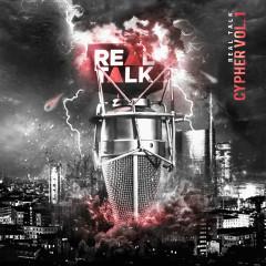 Real Talk Cypher, Vol. 1 (DJ Mix) - Real Talk