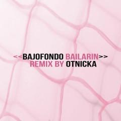 Bailarín (Otnicka Remix) - Bajofondo