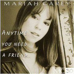 Anytime You Need A Friend EP - Mariah Carey